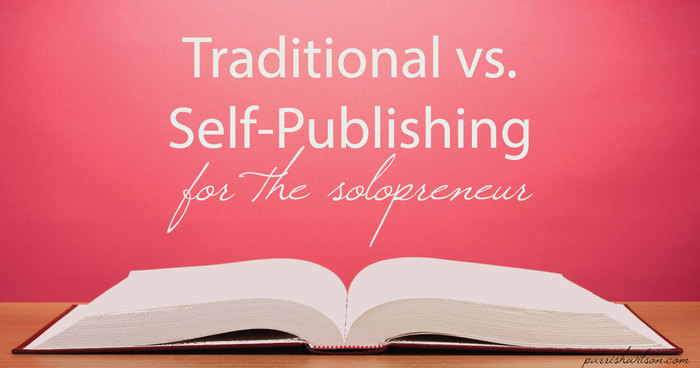 Traditional vs. Self-Publishing for the Solopreneur