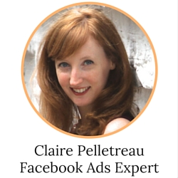 Claire Pelletreau, Facebook Ads Expert